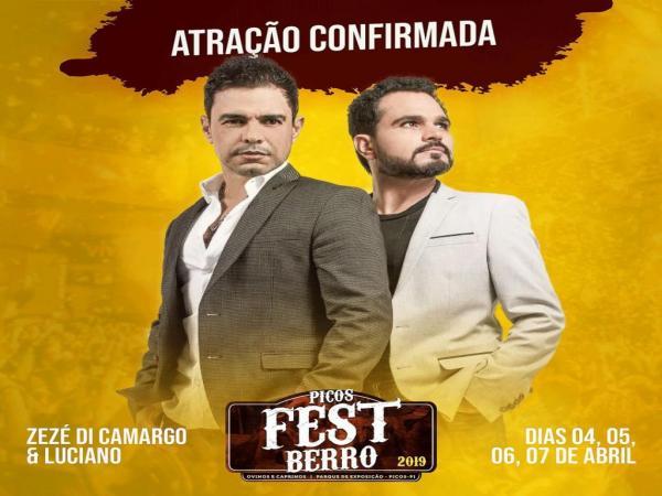 Picos Fest Berro terá show de Zezé Di Camargo e Luciano